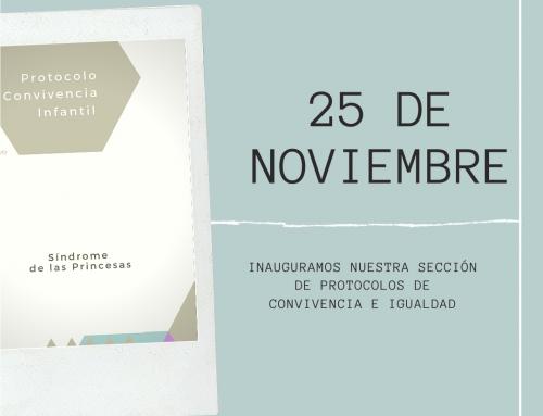 Protocolos de Convivencia e Igualdad (25 N)