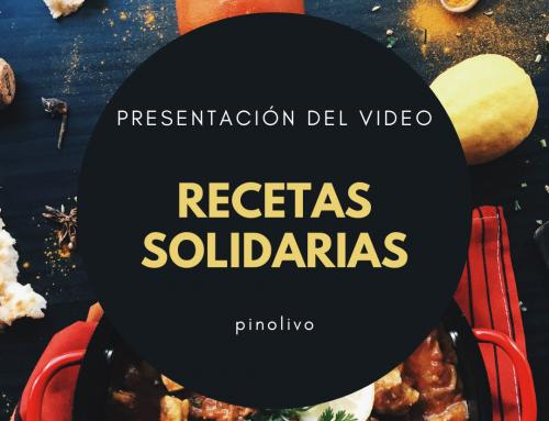 Presentación del vídeo «Recetas Solidarias de Pinolivo»